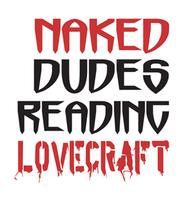 Naked Dudes Reading LOVECRAFT