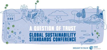 A Question of Trust: Global Sustainability Standards...