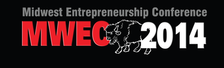 2014 Third Annual Midwest Entrepreneurship Conference