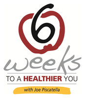 6 Weeks to a Healthier You April 15 - May 20