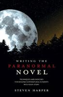 Steven Harper Presents: Writing the Paranormal Novel