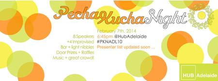 "PechaKucha Night - Adelaide Volume #10 ""Summer""..."