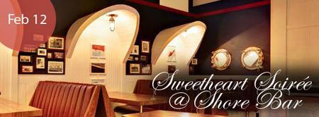 LA: Sweetheart Soirée @ Shore Bar 2.12.14