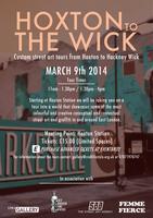 Hoxton to The Wick Street Art Tour