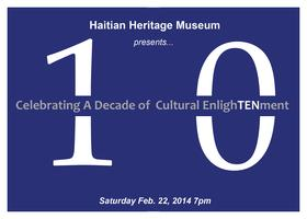 Haitian Heritage Museum: Celebrating A Decade of...