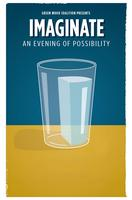 Imaginate: An Evening of Possibility