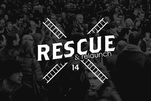 Rescue and Relaunch