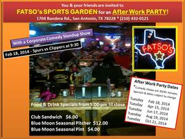Fatso's Sports Garden After Work, After School Party...