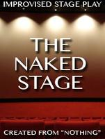 The Naked Stage (Satuday, Aug. 25)