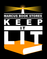 Keep It Lit' - Support Marcus Books - Fundraising Blitz