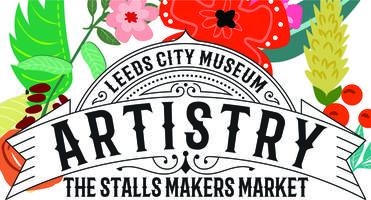 Artistry - The Stalls Makers Market - Leeds City...