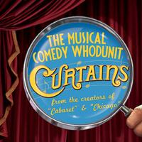 Curtains: A Murder Mystery Musical Comedy