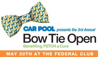 5th Annual Car Pool Bow Tie Open benefiting FETCH a...
