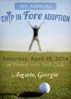 "4th Annual Chip in ""FORE!"" Adoption Golf Tournament"