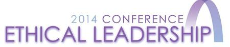 2014 Ethical Leadership Conference