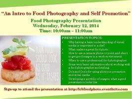 An Intro to Food Photography and Self Promotion Present...