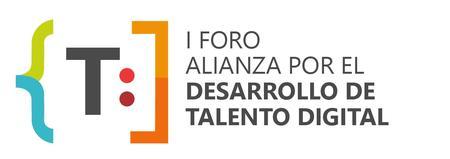 1er FORO ALIANZA POR EL DESARROLLO DE TALENTO DIGITAL