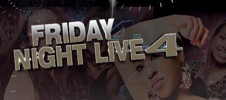FRIDAY NIGHT LIVE 4 (DJ Lonnie B/DJ Deron Juan/DJ...