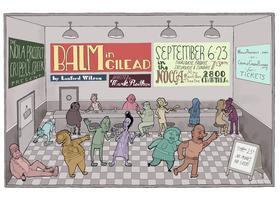 The NOLA Project & Cripple Creek Theatre present Balm...