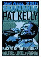 SKAMANIA  Presents Pat Kelly - A  Mammouth Undertakings