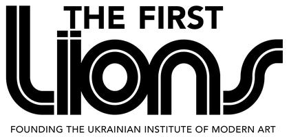 The First Lions : Founding the Ukrainian Institute of...