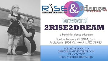 2Rise2Dream: a benefit for dance education