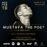 Mustafa the Poet EP Release