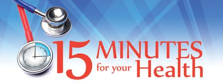 15 Minutes for Your Health