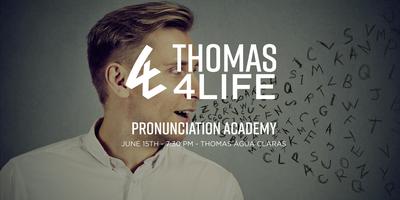 Thomas 4 Life - Pronunciation Academy - Águas Claras