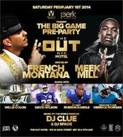 Superbowl Pre Party Hosted by Meek Mills & French...