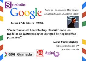 "#SpiralTalks ""Presentación de LeanStartup...."