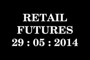 Retail Futures Forum 2014