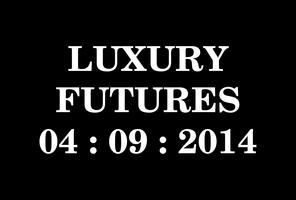 Luxury Futures Forum 2014