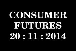 Consumer Futures Forum 2014