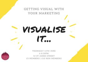 Business Club – Visualise It .. Getting Visual With...