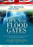 UK REVIVAL CRUSADE 2018 'Open The Floodgates!'