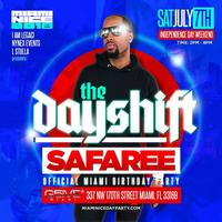 The Day Shift SAFAREE'S Official Miami Birthday Party Independence Day Weekend 2018