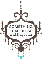 Something Turquoise ~ Wedding Event ~