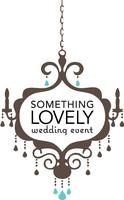Something Lovely ~ Wedding Event ~