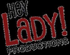 Hey Lady! Productions, Maggie Heiman, Jan Butler logo