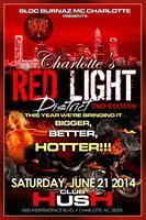 Bloc Burnaz MC Charlotte 1st Anniversary The Red Light...