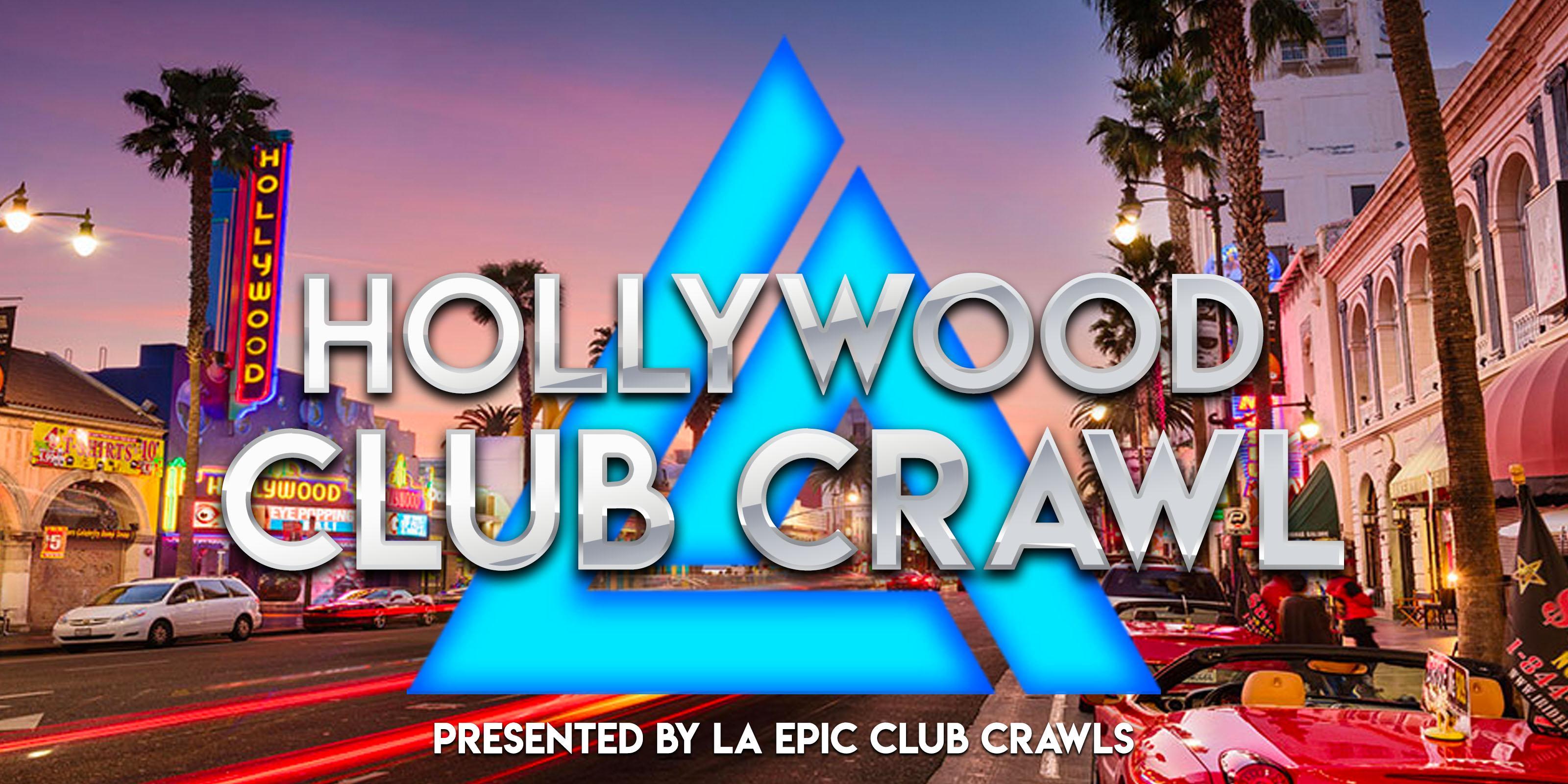 Hollywood Club Crawl - LA Epic Club Crawls