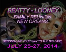 Beatty-Looney Family Reunion 2014              (Click...
