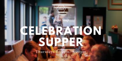 Stone Soup: Celebration Supper