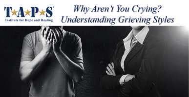 Why Aren't You Crying? Understanding Grieving Styles