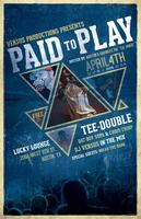 PAID TO PLAY - Tee-Double, Dat Boy Supa, & Chris Chirp