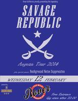 SAVAGE REPUBLIC [usa] + guests @ Rover Bar || free...
