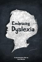 EMBRACING DYSLEXIA - A Movie Screening Event from...
