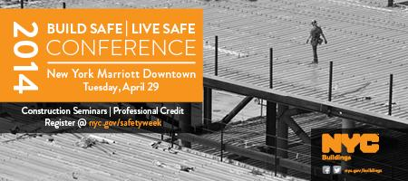 2014 Build Safe / Live Safe Conference New York...