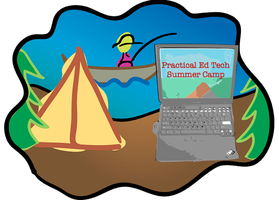 Practical Ed Tech Summer Camp